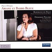 Dukas: Ariane et Barbe-bleue / Billy, Polaski, Henschel, Vienna Radio SO