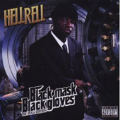 Hell Rell: Black Mask Black Gloves [PA]