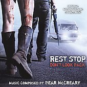 Bear McCreary: Rest Stop: Don't Look Back
