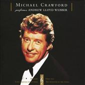 Michael Crawford (Vocals)/Royal Philharmonic Orchestra: Michael Crawford: Performs Andrew Lloyd Webber