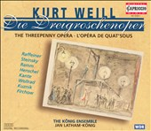 Kurt Weill: Die Dreigroschenoper