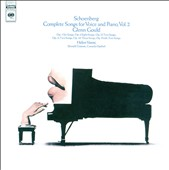 Schoenberg: Complete Songs for Voice and Piano, Vol. 2
