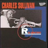 Charles Sullivan: Re-Entry *