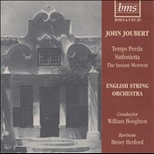 John Joubert: Temps Perdu; Sinfonietta; The Instant Moment