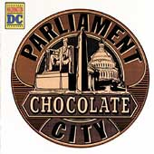 Parliament: Chocolate City [Bonus Tracks] [Remaster]