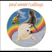 Paul Winter (Sax): Callings