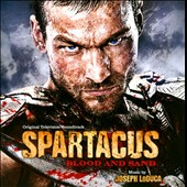Joseph LoDuca: Spartacus: Blood and Sand