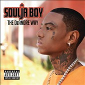 Soulja Boy: The DeAndre Way [PA]
