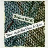 Gryc: New Music for Flute and Oboe / Wion, Lucarelli, et al