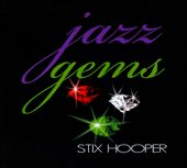 Stix Hooper: Jazz Gems [Digipak] *