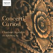 Concerti Curiosi / Uncommon Baroque