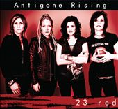 Antigone Rising: 23 Red [Digipak] *