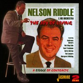 Nelson Riddle/Nelson Riddle & His Orchestra: Joy of Living/Riddle of Contrasts and 45s