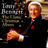 Tony Bennett (Vocals): The Classic Christmas Album