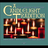 Christmas Candlelight Tradition / Stetson University Choir