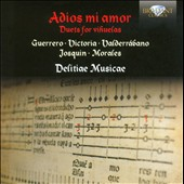 Adios Mi Amor: Duets for Vihuelas / Delitiae Musicae