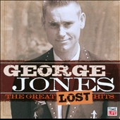 George Jones: The Great Lost Hits [1-CD]