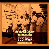 Various Artists: Street Corner Symphonies: The Complete Story of Doo Wop, Vol. 5 (1953) [Digipak]