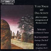 Scriabin, Rachmaninov, Glazunov / Yukie Nagai, Dag Achatz