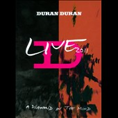 Duran Duran: A Diamond in the Mind: Live 2011 [DVD/Blu-Ray]