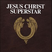 Andrew Lloyd Webber (Composer): Jesus Christ Superstar [Remastered]