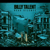 Billy Talent: Dead Silence [Digipak]