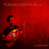 Radaydeh: Human Condition: Oud