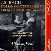 Bach: Italian Concerto, French Overture, etc / Alfonso Fedi