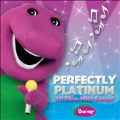 Barney (Children): Perfectly Platinum: 30 Dino-Mite Songs *