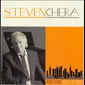Steven Chera: New York State of Mind