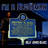 Billy Jones Bluez: I'm a Bluesman [Digipak]