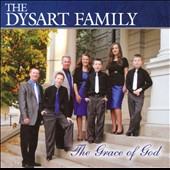 The Dysart Family: The  Grace of God
