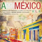 Various Artists: A  Mi México, Vol. 2