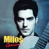 Cancion / Milos Karadaglic, guitar