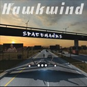 Hawkwind: Spacehawks [Limited Edition] [Digipak]