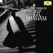 The Fiddler of the Opera / Gil Shaham