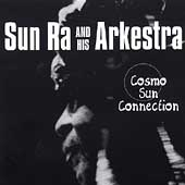 Sun Ra: Cosmo Sun Connection