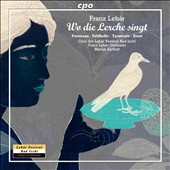 Franz Lehar: Where the Lark Sings / Marius Burkert