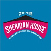 Various Artists: Catch Action: The Sophisticated Boogie Funk of Sheridan House Records [Digipak]