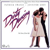 Various Artists: Dirty Dancing [Original Motion Picture Soundtrack]