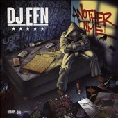 DJ EFN: Another Time