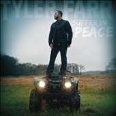 Tyler Farr: Suffer in Peace *