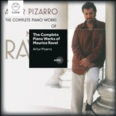 The Complete Piano Works of Maurice Ravel / Artur Pizarro, piano