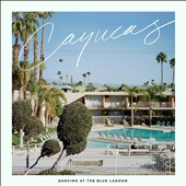 Cayucas: Dancing at the Blue Lagoon [Slipcase] *