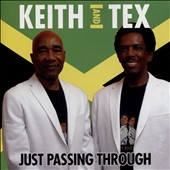 Keith & Tex: Just Passing Through