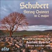 Schubert: String Quintet in C major; Mozart: Divertimento, K. 136 / Bruno Schrecker, cello; Aeolian Quartet