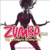 Various Artists: Zumba Style: The Ultimate Workout
