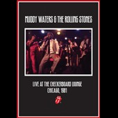 Muddy Waters/The Rolling Stones: Checkerboard Lounge: Live Chicago 1981 [DVD]