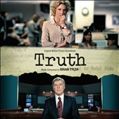 Brian Tyler: Truth [Original Motion Picture Soundtrack]