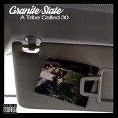 Granite State: Tribe Called 30 [PA]